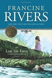 The Last Sin Eater af Francine Rivers