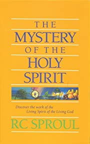 The Mystery of the Holy Spirit de R. C.…