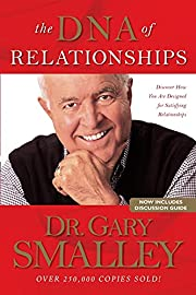 The DNA of Relationships de Gary Smalley