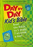 Day by day kid's Bible / by Karyn Henley