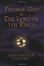 Finding God in The lord of the rings av Kurt…
