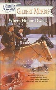 Where Honor Dwells (The Appomattox Saga,…