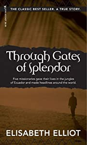 Through Gates of Splendor de Elisabeth…