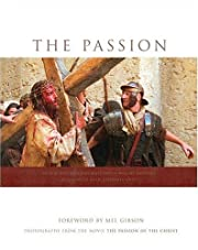 The Passion: Photography from the Movie The…