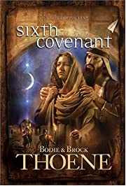 Sixth Covenant (A. D. Chronicles, Book 6) de…