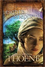 Eighth Shepherd (A. D. Chronicles, Book 8)…