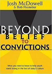 Beyond belief to convictions av Josh…
