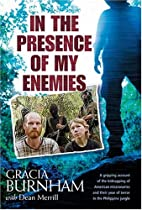 In the Presence of My Enemies by Gracia…