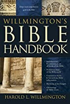 Willmington's Bible Handbook by Harold L.…