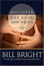 Discover the Book God Wrote (Discover God…