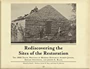 Rediscovering the Sites of the Restoration…