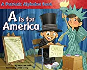 A is for America : a patriotic alphabet book…