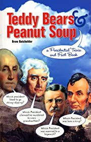 Teddy Bears and Peanut Soup Presidential…