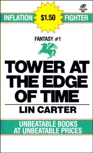 Tower at the Edge of Time, Lin Carter