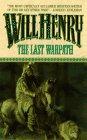 The Last Warpath von Will Henry
