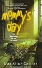 Mommy's day by Max Allan Collins