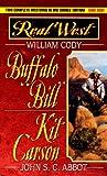 Buffalo Bill / William Cody - Kit Carson / John S. C. Abbot
