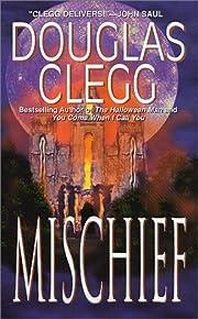 Mischief af Douglas Clegg