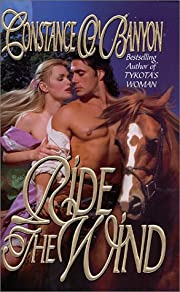 Ride the Wind (Leisure Historical Romance)…