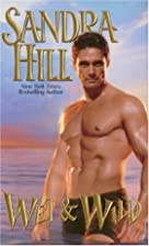 Wet & Wild by Sandra Hill