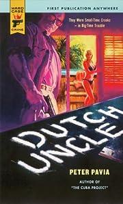 Dutch Uncle (Hard Case Crime) de Peter Pavia