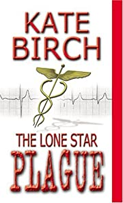 The Lone Star Plague de Kate Birch
