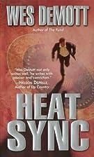 Heat Sync by Wes Demott