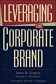 Leveraging the corporate brand door James R.…