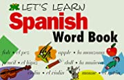 Let's Learn Spanish Word Book (Let's Learn…