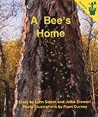A Bee's Home (Seedlings) by Lynn Salem