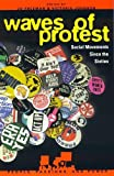 Waves of protest : social movements since the sixties / edited by Jo Freeman and Victoria Johnson