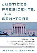 Justices, Presidents and Senators, Revised:…