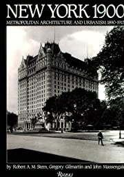 New York 1900: Metropolitan Architecture and…