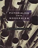 Pictorialism into Modernism: The Clarence H. White School of Photography, Fulton, Marianne