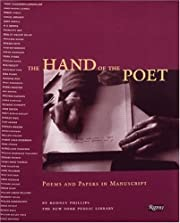 The Hand of the poet : poems and papers in…