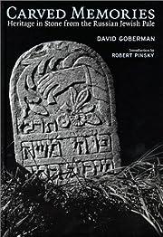 Carved Memories por David Goberman