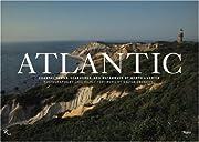 Atlantic : coastal towns, seashores, and…