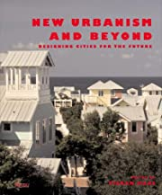 New Urbanism and Beyond: Designing Cities…