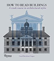 How to Read Buildings: A Crash Course in…