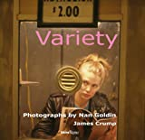 Variety : photographs by Nan Goldin, from the film by Bette Gordon / James Crump