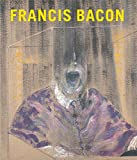 Francis Bacon / Lawrence Gowing, Sam Hunter ; with a foreword by James T. Demetrion