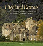 Highland Retreats: The Architecture and…