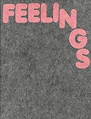 Feelings : soft art av Loren Olson