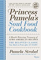 Princess Pamela's Soul Food Cookbook: A…