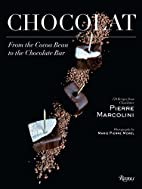 Chocolat: From the Cocoa Bean to the…