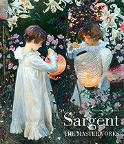 Sargent: The Masterworks de Stephanie L.…