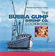 The Bubba Gump Shrimp Co. Cookbook: Recipes…