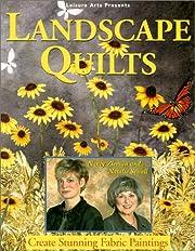 Landscape Quilts – tekijä: Nancy and…
