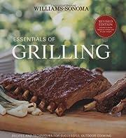 Williams-Sonoma Essentials of Grilling:…