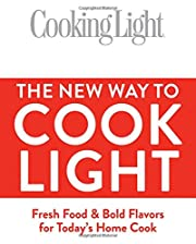 The New Way To Cook Light: Fresh Food & Bold…